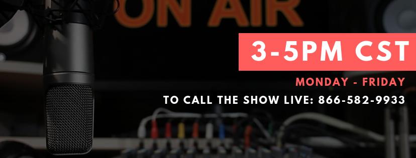 Listen Live 3-5PM CST